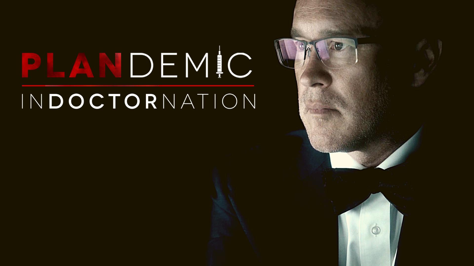 Plandemic   INDOCTORNATION