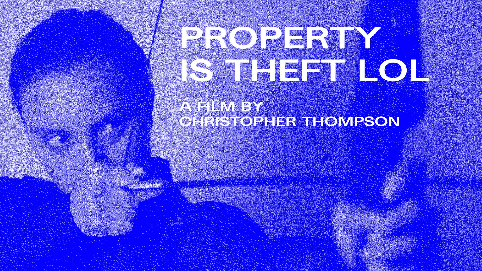 Property is Theft lol