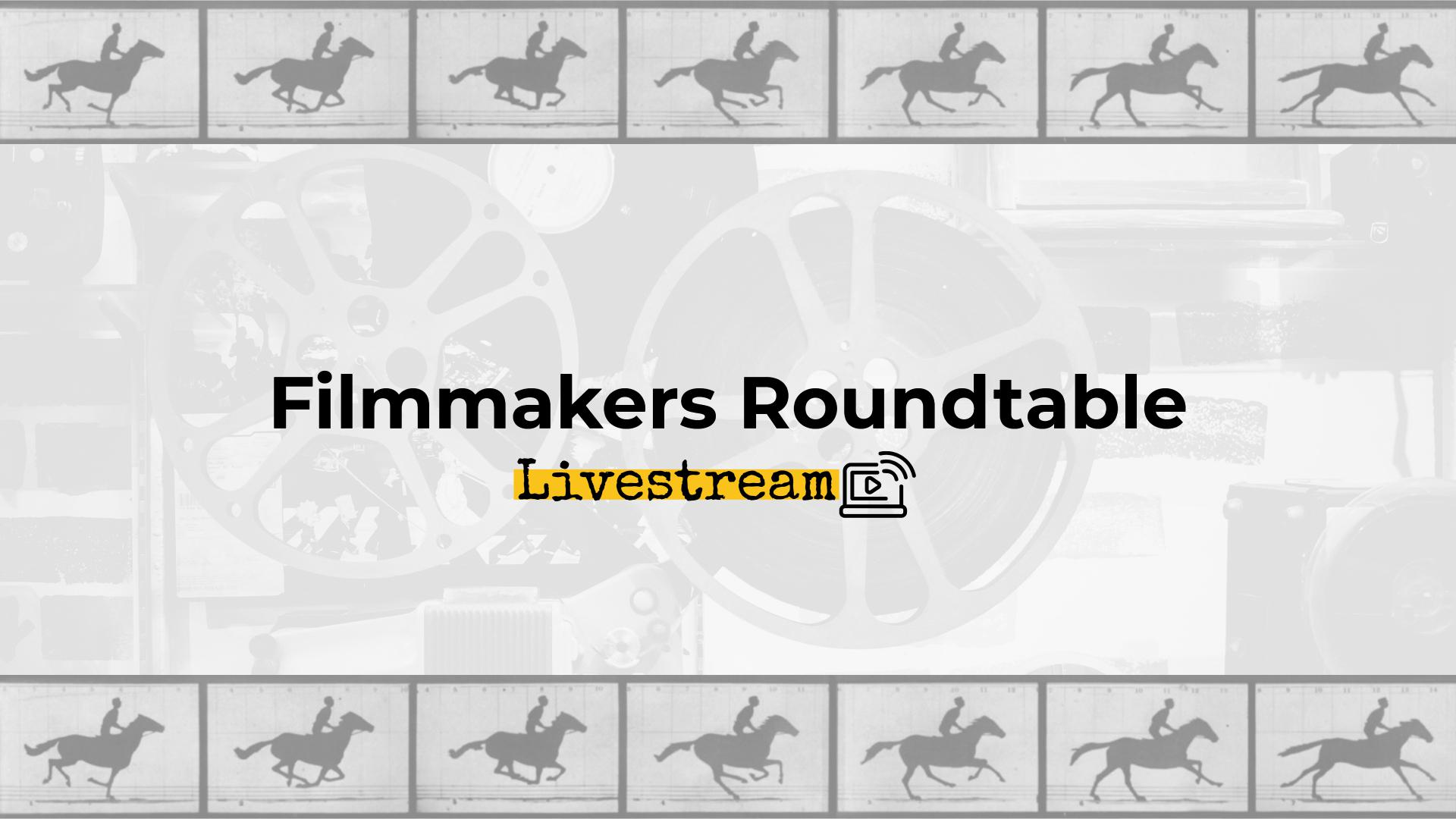 Filmmakers Roundtable 1