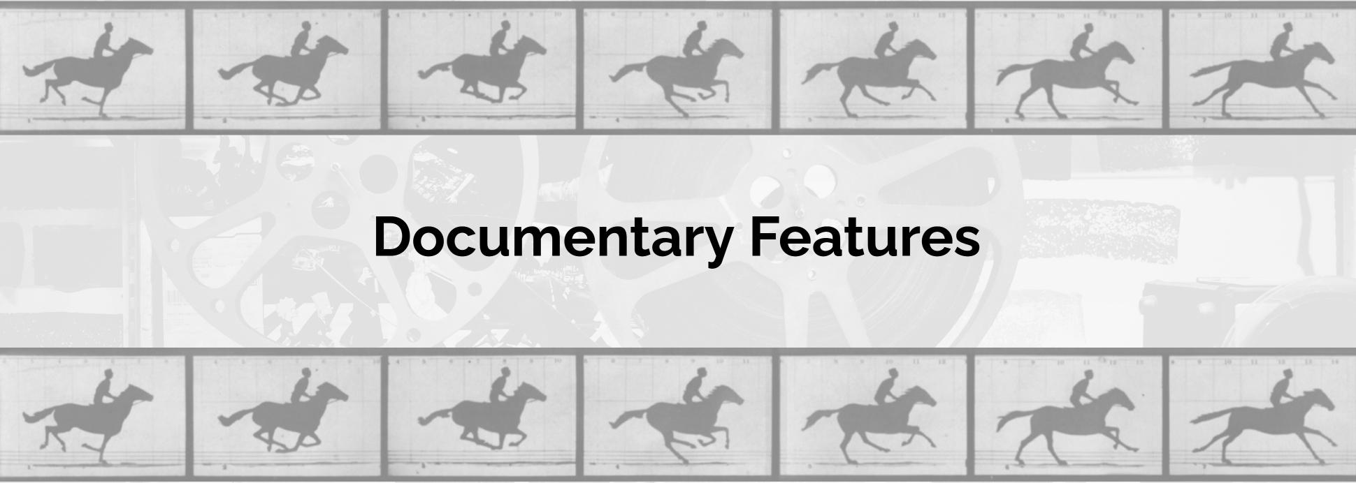 Documentary Features